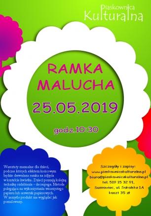 Ramka Malucha, 19.05.2018