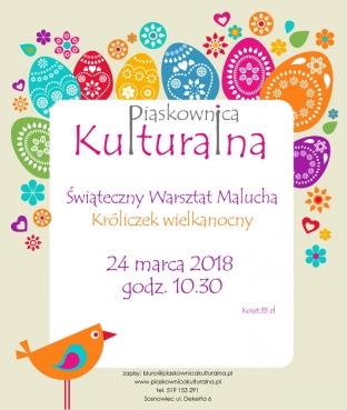 Świąteczny Warsztat Malucha, 24.03.2018