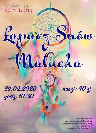 Łapacz snów Malucha, 29.02.2020